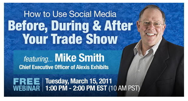 Inbound Marketing Webinar Series: Using Social Media Before, During & After Your Trade Show