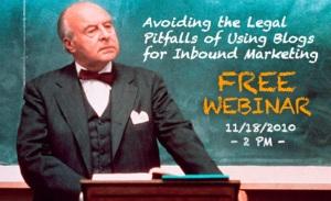 Inbound Marketing Webinar Series: Social Media, Blogging & The Law