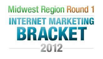 The Internet Marketing Field of 64 Tourney – Round 1 Midwest Region