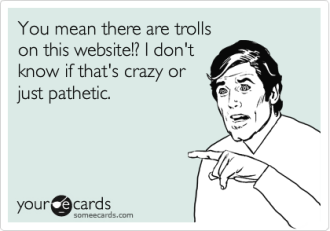 You Might be Social Media Trolling if. . .