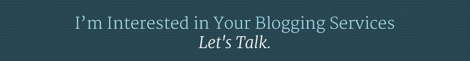 Contact us about our blogging process