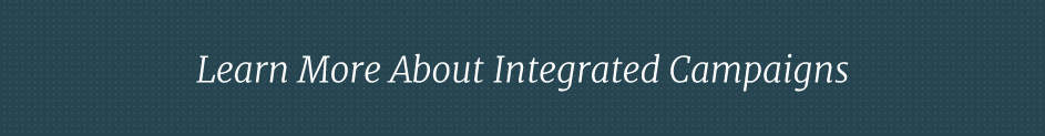 Learn More about Integrated Inbound Campaigns