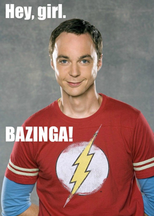 sheldon hey girl resized 600