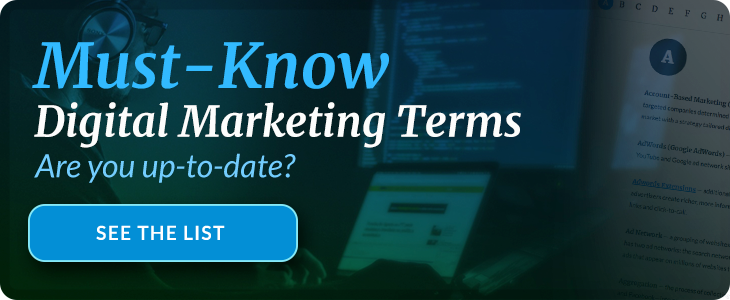 10 Hot Digital Marketing Terms You Need to Know in 2018