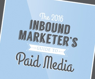 The Inbound Marketer's Guide to Paid Media