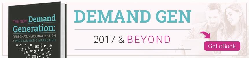Download Demand Gen 2016 and Beyond