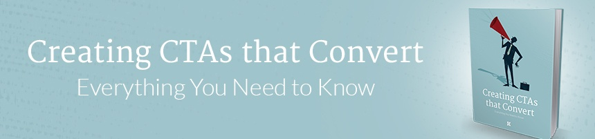 Download the Creating CTAs that Convert Free eBook from Kuno Creative