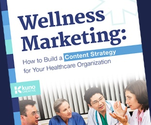 Download the Wellness Marketing eBook for Healthcare Organizations