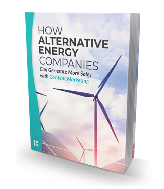 Educate Alternative Energy Buyers with Content Marketing - Download Now