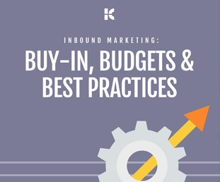 Buy-in, Budgets & Best Practices