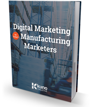 Digital Marketing for Manufacturing Marketers