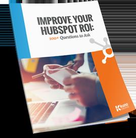 Improve your HubSpot ROI