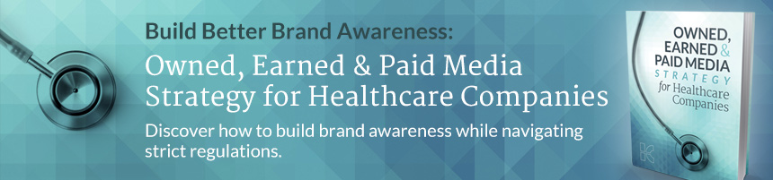 Download Owned, Earned & Paid Media Strategy for Healthcare Companies Free Guide