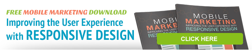 Mobile Marketing and Responsive Design
