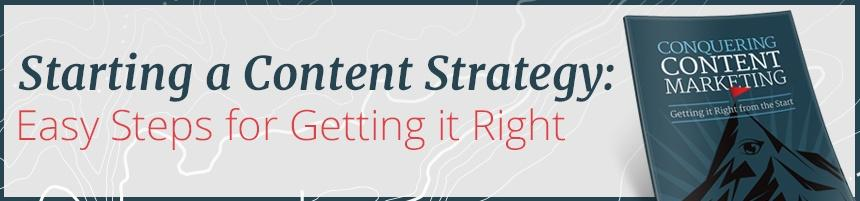 Conquer Content Marketing with the Right Content Strategy - eBook
