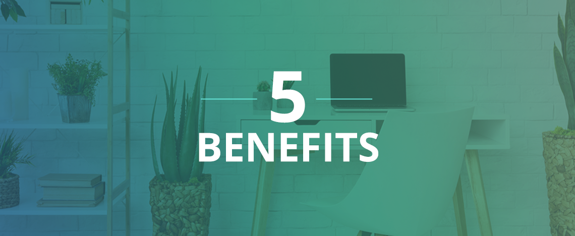 5 Benefits of Remote Work