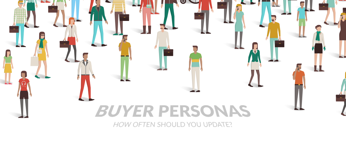 How Often Should You Update and Review Your Buyer Personas?
