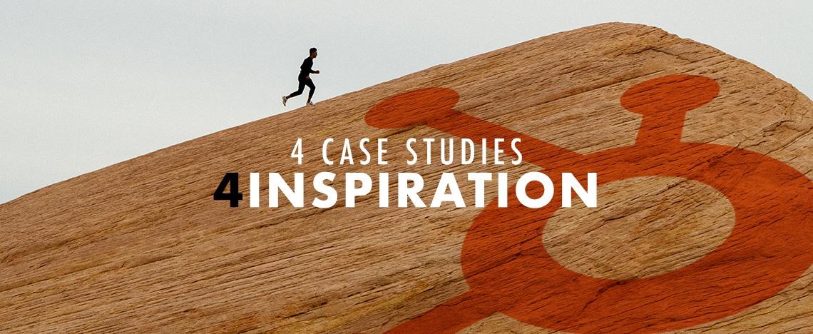 4 HubSpot Case Studies to Inspire You